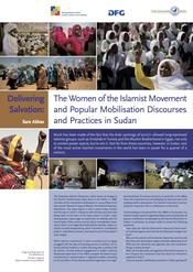 "Sara Abbas: ""Delivering Salvation: The Women of the Islamist Movement and Mobilization Discourses and Practices in Sudan"""