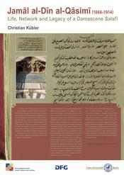"Christian Kübler: ""Jamal al-Din al-Qasimi (1866 - 1914): Life, Network and Legacy of a Damascene Salafi"""